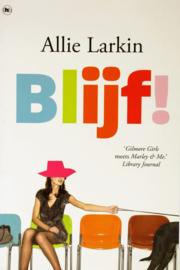 Allie Larkin - Blijf!