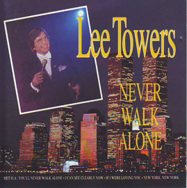Lee Towers ‎– Never Walk Alone