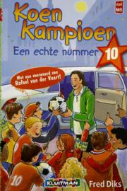 Fred Diks - Koen Kampioen een echte nummer 10