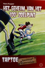 Hans Kuyper - Het geheim van het 100e doelpunt