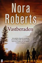Nora Roberts - Vastberaden