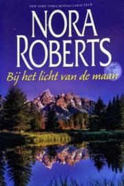 Nora Roberts - Bij het licht van de maan