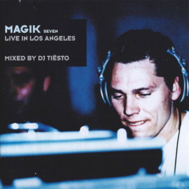 DJ Tiësto ‎– Magik Seven: Live In Los Angeles