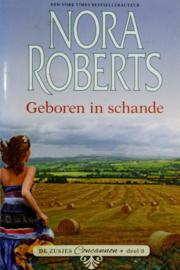 Nora Roberts - Geboren in schande