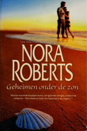 Nora Roberts - Geheimen onder de zon