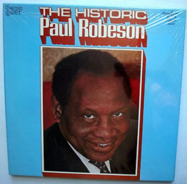 Paul Robeson ‎– The Historic Paul Robeson