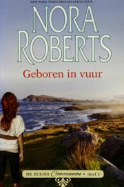 Nora Roberts - Geboren in vuur