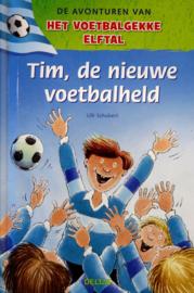 Ulli Schubert - Tim de nieuwe voetbalheld