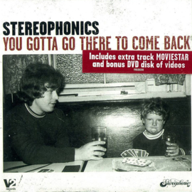 Stereophonics ‎– You Gotta Go There To Come Back