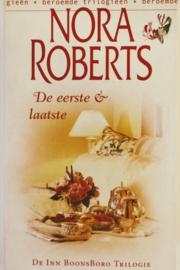 Nora Roberts - De eerste & laatste
