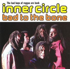 Inner Circle – Bad To The Bone