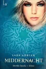 Lara Adrian - Middernacht 3 - Elise