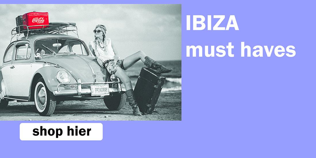 Onze Ibiza collectie