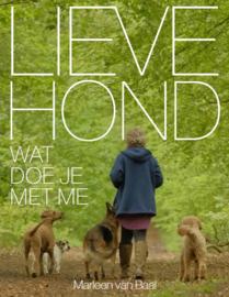 BOEK | Lieve hond, wat doe je met me? | Marleen van Baal