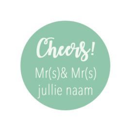 Cheers + Mr(s) & Mr(s) Jullie naam