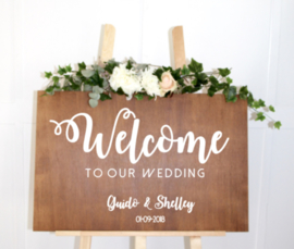 Welkomstbord 15 Welcome to our wedding + jullie namen + datum