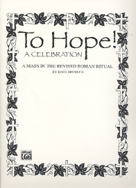 To Hope : a Celebration - Brubeck