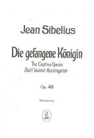 Die gefangene Köningin OP.48 - Sibelius