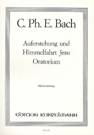 Auferstehung und Himmelfahrt Jesu- C.Ph.E Bach | Kunzelmann
