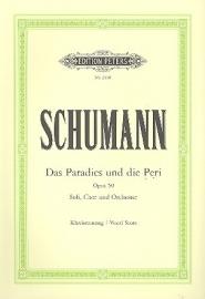 Das Paradies und die Peri op.50- Schumann | Peters