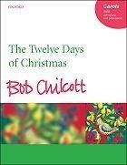 The twelve days of Christmas - Chilcott