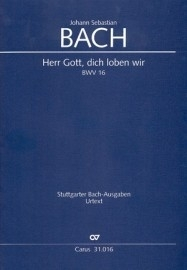 Herr Gott dich loben alle wir : Kantate BW130-Bach|Barenreiter