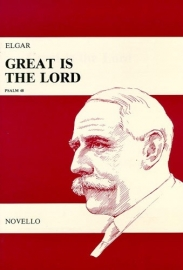 Great is the Lord Psalm 48/opus 68 - Edward Elgar