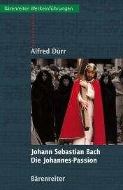 Die Johannes Passion | Alfred Dürr