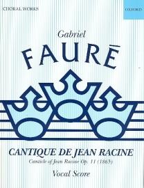 Cantique de Jean Racine op.11 - Fauré