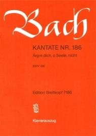 Ärgre dich o Seele nicht : Kantate BWV186-Bach | Breitkopf