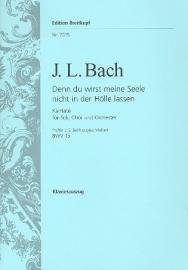 Denn du wirst meine Seele nicht in der Hölle lassen : Kantate Nr.15 BWV15 - Johann Ludwig Bach