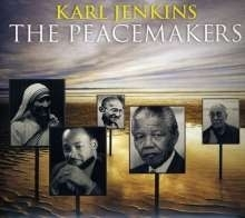 The Peacemakers - Karl Jenkins | CD