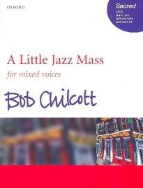 A little Jazz Mass - Chilcott