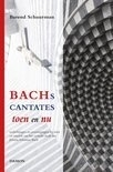 Bachs cantates toen en nu | Barend Schuurman