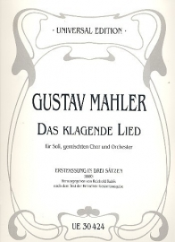 Das klagende Lied in der Erstfasung - Mahler