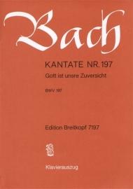 Gott ist unsre Zuversicht , Kantate 197 BWV197 - Bach | Breitkopf