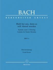 Bleib bei uns denn es will Abend werden , Kantate 6 BWV6 - Bach | Barenreiter