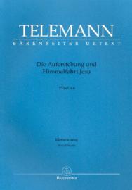 Die Auferstehung und Himmelfahrt Jesu TWV6:6 | Telemann