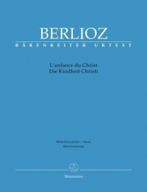 L`Enfance du Christ op25 - Berlioz | Barenreiter