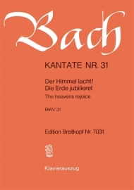Der Himmel lacht die Erde jubilieret/ Kantate Nr.31 BWV31 - Bach | Breitkopf