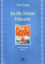 AN DIE SONNE PAEIKESELE - Artur Kapp