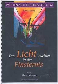 Das Licht leuchtet in der Finsternis - Karl Heizmann