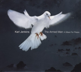 The armed man , a mass for peace  | CD |