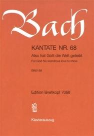 Also hat Gott die Welt geliebt , Kantate 68 BWV68 - Bach | Breitkopf