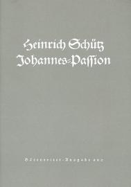 Johannes-Passion SWV481 - Schütz | Barenreiter