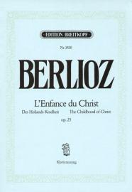 L`Enfance du Christ op25 - Berlioz | Breitkopf