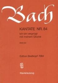 Ich bin vergnügt mit meinem Glücke : Kantate BWV84- Bach | Breitkopf