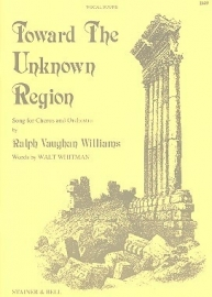 TOWARD THE UNKNOWN REGION - Vaughan Williams