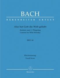Also hat Gott die Welt , Kantate 68 BWV68 - Bach | Barenreiter