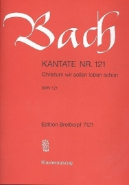 Christum wir sollen loben / Kantate Nr.121 BWV121 - Bach | Breitkopf